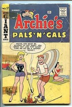 Archie's Pals 'n' Gals #17 1961-MLJ/ARCHIE-BETTY & Veronica Swimsuit COVER-good - $27.74