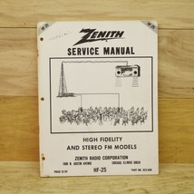 Zenith Service Manual HF 25 High Fidelity & Stereo FM Models Part # 923-669 - $11.87