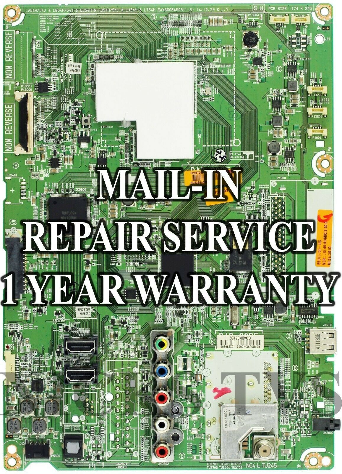 Primary image for Mail-in Repair Service EBT63535703 MAIN EAX66054604 FOR 55UF6700 1 YEAR WARRANTY