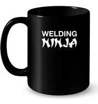 Welding Ninja Funny Welder Ceramic Mug - $13.99+