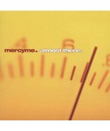 Mercyme. Almost There. New CD 2001 - I Worship You, Here I Am, On My Way... - $7.51