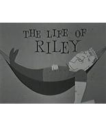 THE LIFE OF RILEY (1953) Starring William Bendix 108 Episodes Plus BONUS - $36.95