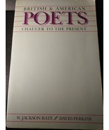 British and American Poets: Chaucer to the Present by Bate, W. Jackson - $1.95