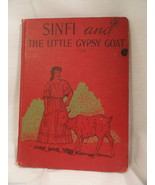 Sinfi and The Little Gypsy Goat Chesley Kahman 1940 Childrens Story Pets - $4.99