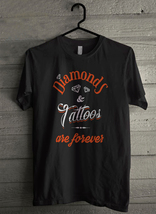 Diamonds and tattoos are forever Men's T-Shirt - Custom (3460) - $19.12+
