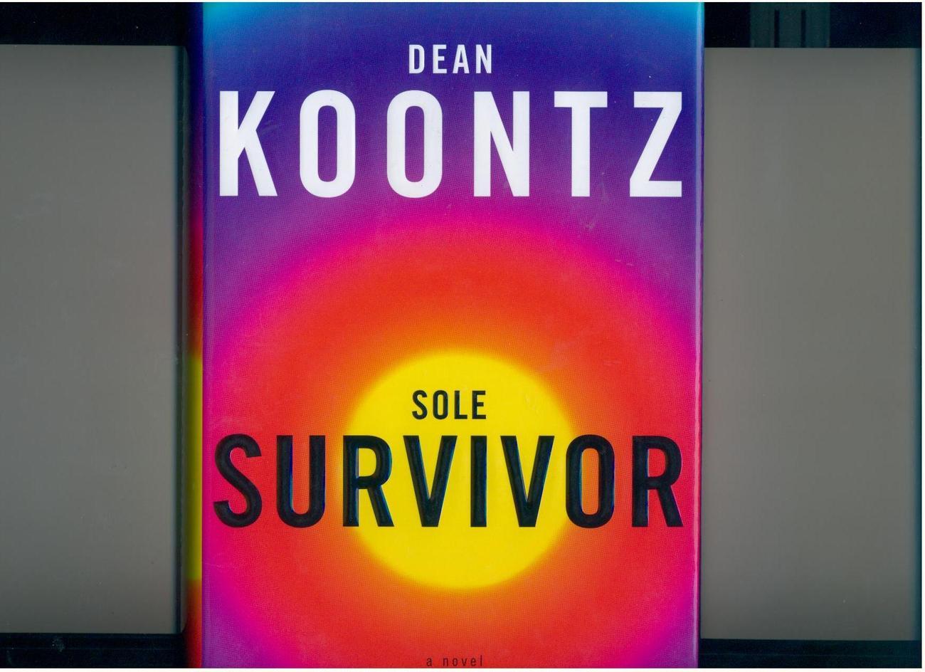Koontz--SOLE SURVIVOR--hb/dj, 1st/1st--Like New
