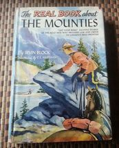 The Real Book about The Mounties by Irvin Block 1952 HBDJ - $5.00