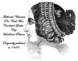 1849 Antebellum Civil War Jenny Lind Cap Crochet Pattern DIY Victorian Headdress