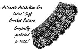 1851 Antebellum Civil War Etruscan Lace Cuff Pattern DIY Victorian Reena... - $4.99