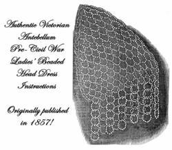 1857 Antebellum Civil War Beaded Headdress Bead Pattern DIY Victorian Reenatment
