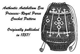 1857 Antebellum Civil War Purse Crochet Princess DIY Victorian Reenactme... - $4.99