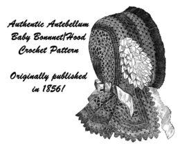 1857 Hood Pattern Antebellum Bonnet Girls Crochet DIY Civil War Reenactment - $4.99