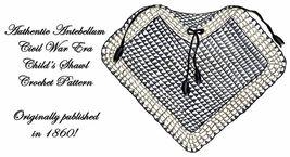 1860 Antebellum Civil War Infant Shawl Crochet Pattern DIY Victorian Ree... - $4.99