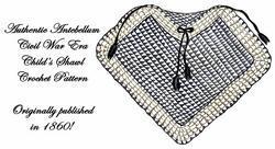 1860 Antebellum Civil War Infant Shawl Crochet Pattern DIY Victorian Reenactment