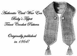 1864 Antebellum Civil War Babys Tippet Crochet Pattern DIY Victorian Ree... - $4.99