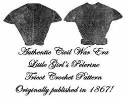 1867 Civil War Pelerine Crochet Pattern DIY Victorian Child Reenactment Sontag