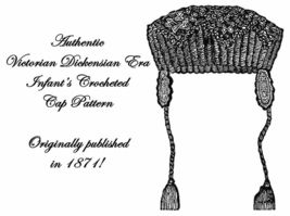 1871 Victorian Infant Baby Crochet Cap Hat Pattern DIY Reenactment Histo... - $4.99