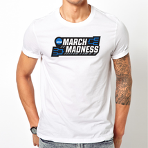 March Madness 2018 T-Shirt --All Sizes-- - $15.00