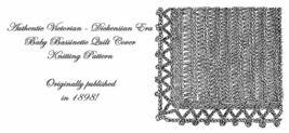 1898 Victorian Baby Bassinette Shawl Knit Pattern Crochet DIY Reenactor ... - $4.99