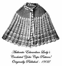 1902 Edwardian Yoke Cape Crochet Pattern DIY Historical Reenactment Wrap... - $4.99
