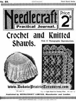 1910 Edwardian Needlecraft Book Crochet Knit Shawl Patterns DIY Reenactment Wrap