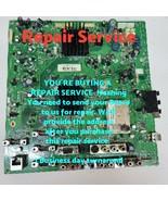 Repair Service Vizio  Main Board 3655-0042-0150 0171-2272-2938  VF552XVT - $88.46