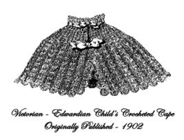 1912 Victorian Edwardian Girls Crochet Cape Pattern DIY Reenactment Hist... - $4.99