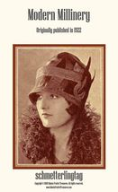 1922 Modern Millinery Book Flapper Hat Making Make Roaring 20s Hats DIY ... - $14.99