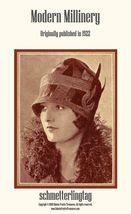 1922 Modern Millinery Book Flapper Hat Making Make Roaring 20s Hats DIY Milliner - $14.99