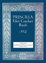 1925 Flapper PRISCILLA Filet Crochet Book Roaring 20s Lace DIY Laces Ree... - $9.99