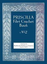1925 Flapper PRISCILLA Filet Crochet Book Roaring 20s Lace DIY Laces Reenactment - $9.99