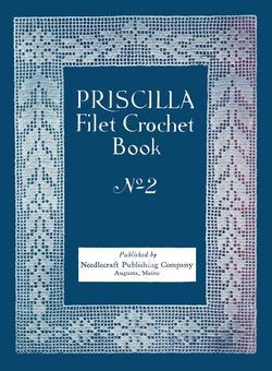 1925 Flapper PRISCILLA Filet Crochet Book Roaring 20s Lace DIY Laces Reenactment