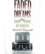 Faded Dreams ~ Ghost Towns - $14.95