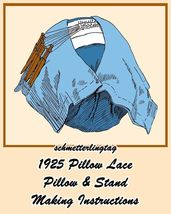 1925 Pillow Lace How to Make Pillow Lace Pillow & Stand Make Laces Handm... - $4.99
