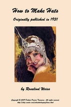 1931 Flapper Era MILLINERY Book How to Make Roaring 20s Felt Fabric Hats Block - $19.99