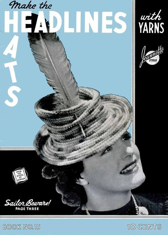 1939 Millinery Book Crochet Hat Patterns Making Depression Era Hats WWII Swing