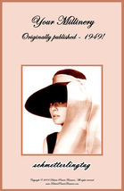 1949 Millinery Book Make Fashionable 40s Hat Hats Illustrated DIY Millin... - $12.99