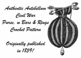 1959 Antebellum Civil War Purse Crochet Pattern Reticule DIY Victorian R... - $4.99