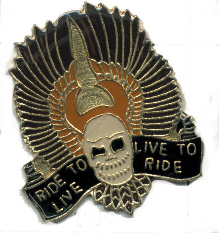 12 Pins - RIDE TO LIVE LIVE TO RIDE , biker pin #1719
