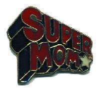 12 Pins - SUPER MOM , mother hat lapel pin #4724