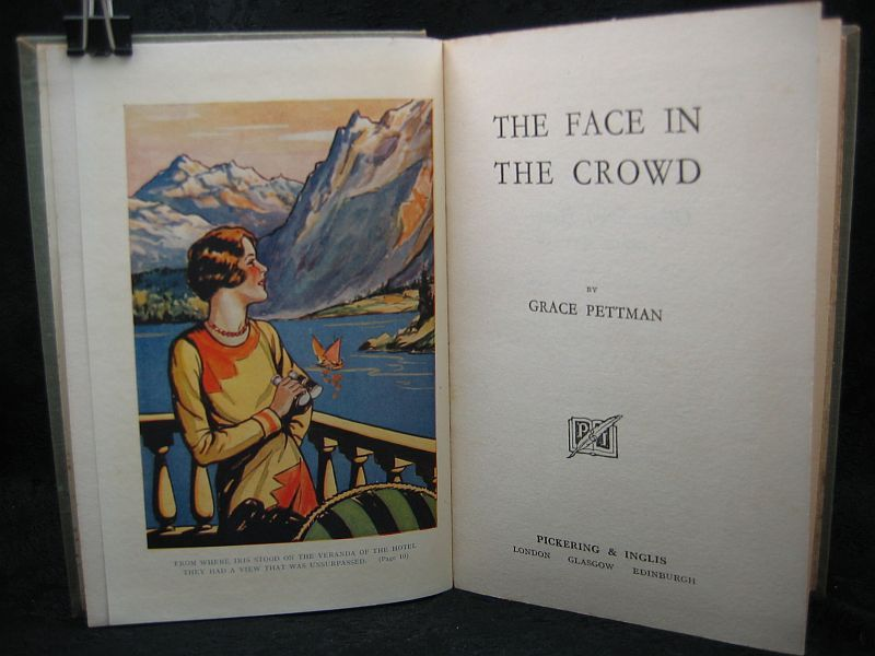 The Face in the Crowd by Grace Pettman Pickering and Inglis