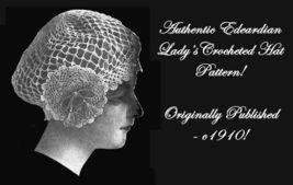 c1910 Edwardian Art Nueveau Millinery Crocheted Hat Crochet Cap Pattern DIY 2 - $4.99