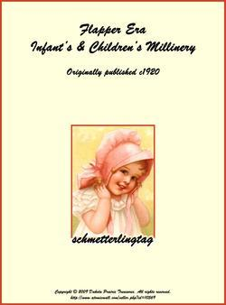c1920 Flapper Millinery Book Baby Little Girls Boys Bonnet Hat Cap DraftPatterns
