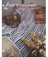 Loop 'n' Lace Strips, Annie's Crochet Quilt and Afghan Pattern Leaflet Q... - $2.95