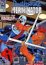 Deathstroke, The Terminator (1991 series) #4 [Comic] [Jan 01, 1991] DC C... - $4.89