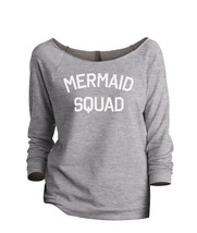 Thread Tank Mermaid Squad Women's Slouchy 3/4 Sleeves Raglan Sweatshirt Sport Gr - $24.99+