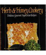 Herb and Honey Cookery Cooking With Martha Rose Schulman 1985 Vegetarian - $15.71