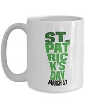 St. Patrick's Day Mug, Novelty St. Patrick's Day Gift, Coffee Mug, 11oz - $14.95