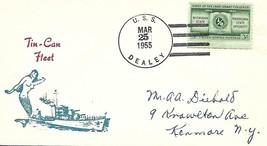 DEALEY (DE-1006) 25 Mar 1955 Locy Type 2r PM Tin-Can Fleet Cachet - $3.47