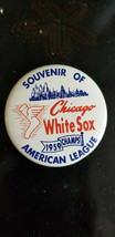 1959 CHICAGO WHITE SOX AMERICAN LEAGUE CHAMPS WORLD SERIES SOUVENIR BUTT... - $39.99